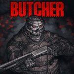 Butcher - Мясная лавка дядюшки Киборга 1