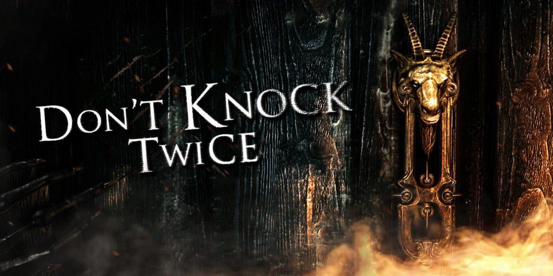 Обзор: Don't Knock Twice - Ну или как-то так 2