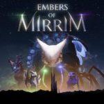 Обзор: Embers of Mirrim - Духовное равенство 1