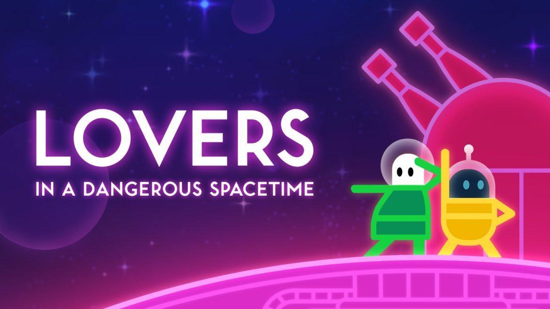 Lovers in a Dangerous Spacetime - Сделано с любовью 2