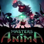 Обзор: Masters of Anima - На магическом пьедестале 1