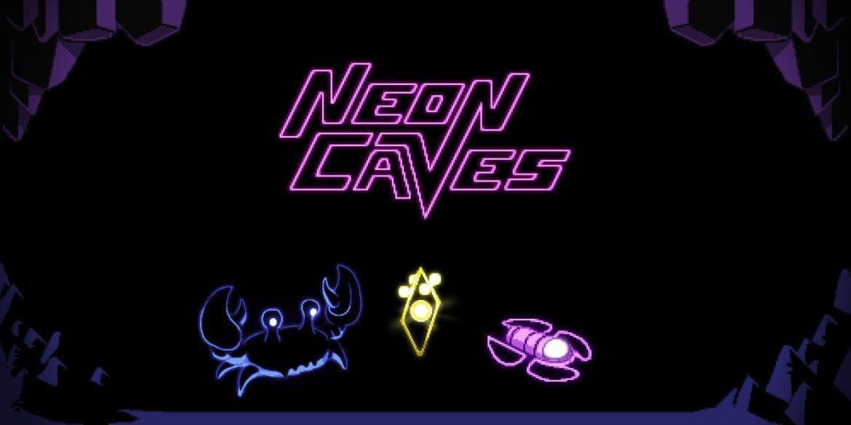 Обзор: Neon Caves - Покорение глубины 6
