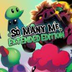 Паззл-платформер So Many Me: Extended Edition выйдет на Switch 100