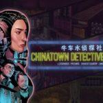 Кибернуар окутанный тайной - анонс Chinatown Detective Agency для Nintendo Switch 5