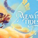 Приключение Weaving Tides для Nintendo Switch обзавелось датой релиза 1