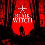 Хоррор Blair Witch для Nintendo Switch обзавёлся датой релиза 1