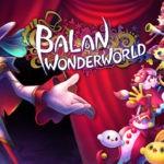 Геймплей Switch-версии Balan Wonderworld 1