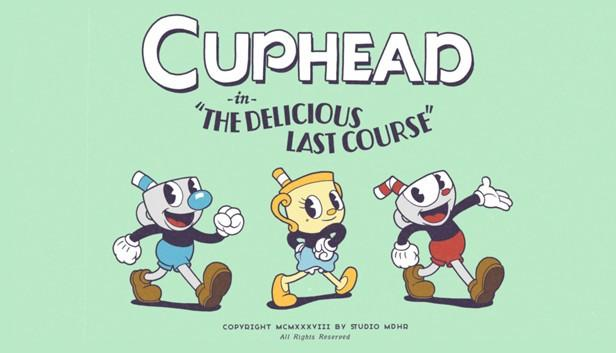 DLC The Delicious Last Course к Cuphead немного задержится 2