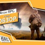 Обзор: Atom RPG – Постапокалипсис с нюансом 16
