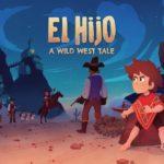 Свежий геймплей El Hijo: A Wild West Tale с комментариями разработчиков 1