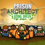 Prison Architect – дополнение Going Green уже доступно 1