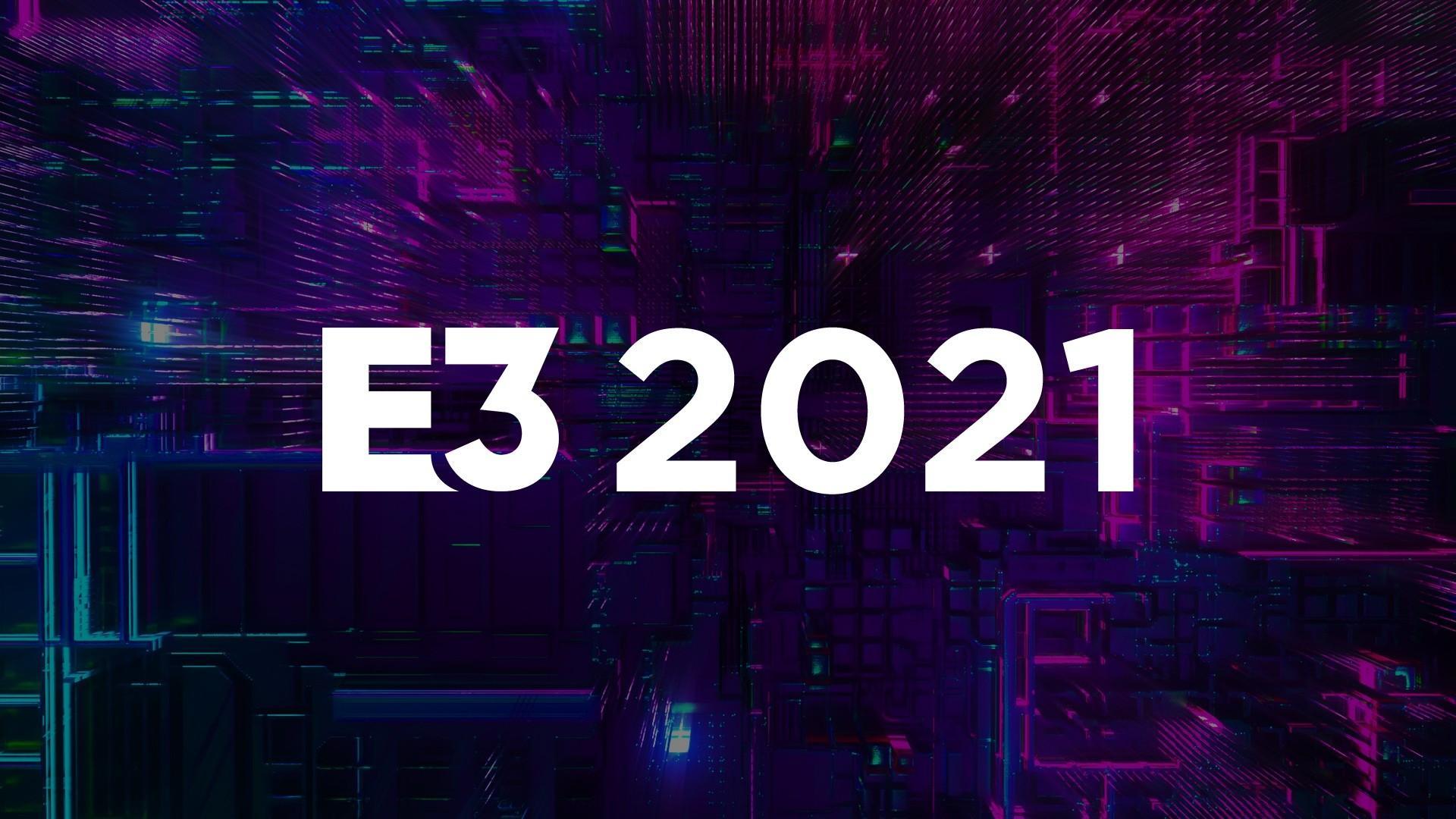 Список участников E3 2021 снова пополнился 2