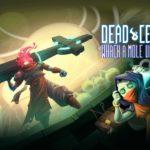 «Whack-a-Mole» - подробности следующего крупного обновления для Dead Cells 1