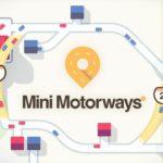Разработчики Mini Metro анонсировали Mini Motorways для Nintendo Switch 4